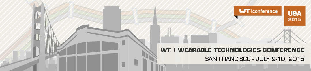 http://www.wearable-technologies.com/events/wearable-technologies-conference-2015-usa
