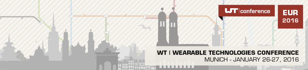 http://www.wearable-technologies.com/events/wt-wearable-technologies-conference-2016-europe