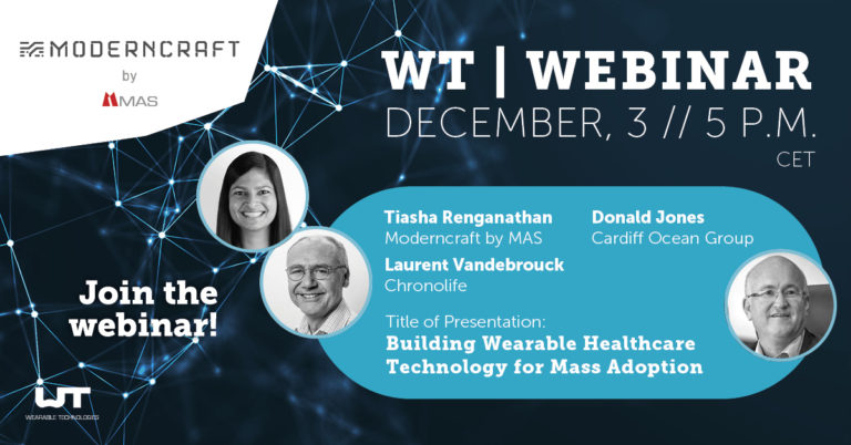 WT | Studio Webinar: Moderncraft by MAS: Building Wearable Healthcare Technology for Mass Adoption